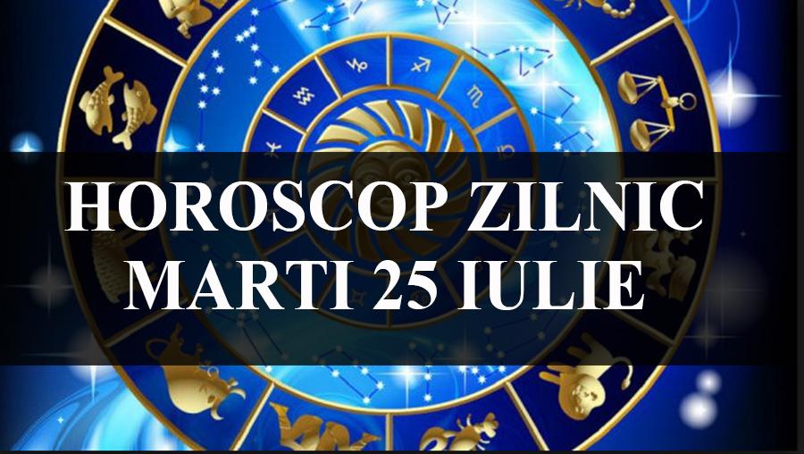 Singurul horoscop care conteaza- previziunile astrale pentru astazi 25 iulie