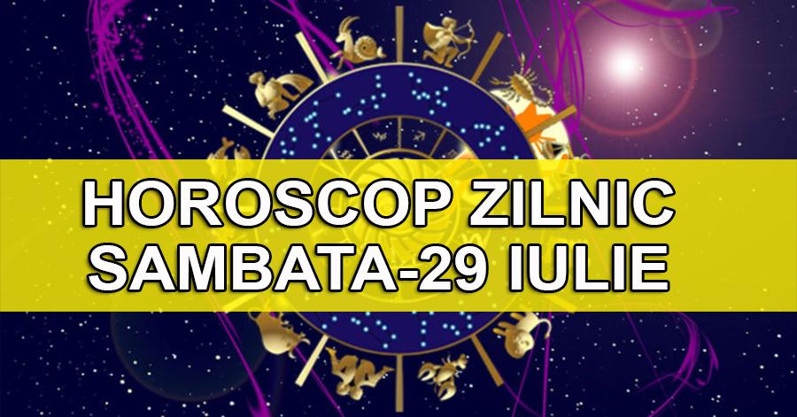 Singurul horoscop care conteaza- previziunile astrale pentru astazi 29 iulie